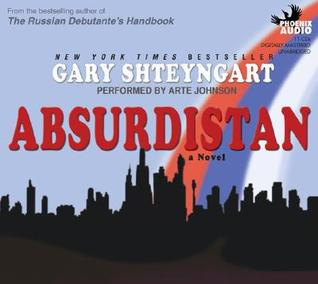Ebook Absurdistan by Gary Shteyngart PDF!