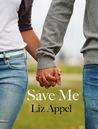 Save Me (Me, #2)