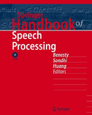 Springer Handbook of Speech Processing [With Dvdrom]