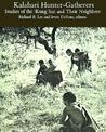 Kalahari Hunter-Gatherers: Studies of the !Kung San and Their Neighbors