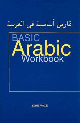 Basic Arabic Workbook: For Revision and Practice ePUB iBook PDF 978-0781811262 por John Mace
