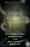 Chasing Graveyard...