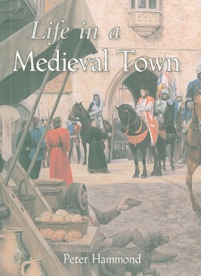 Life in a Medieval Town