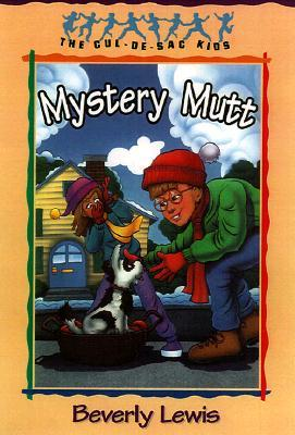 Mystery Mutt by Beverly  Lewis