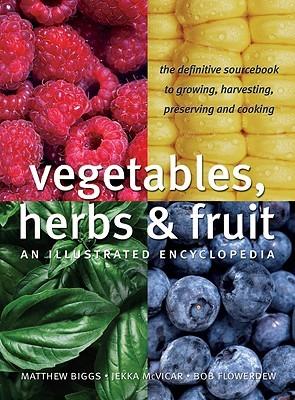 Vegetables, Herbs and Fruit by Bob Flowerdew
