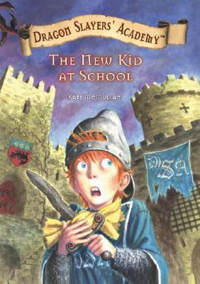 The New Kid at School(Dragon Slayers Academy 1)