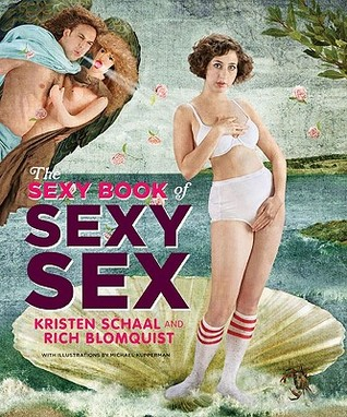 The Sexy Book of Sexy Sex by Kristen Schaal