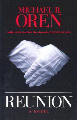Reunion by Michael B. Oren
