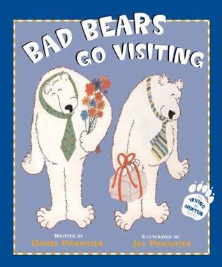 Bad Bears Go Visiting by Daniel Pinkwater