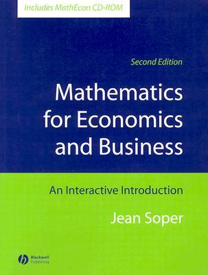Mathematics for Economics and Business: An Interactive Introduction