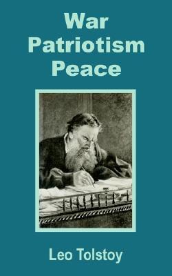 War - Patriotism - Peace