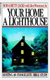 Your Home a Lighthouse: Hosting an Evangelistic Bible Study
