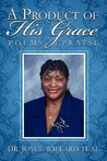 A Product of His Grace: Poems of Praise