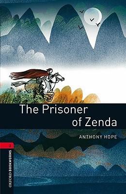 The Prisoner of Zenda (Oxford Bookworms)