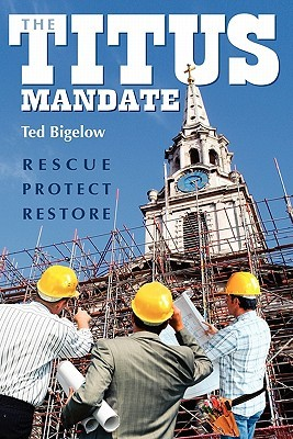 The Titus Mandate by Ted Bigelow