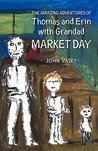 The Amazing Adventures of Thomas and Erin with Grandad - Mark... by John Vasey