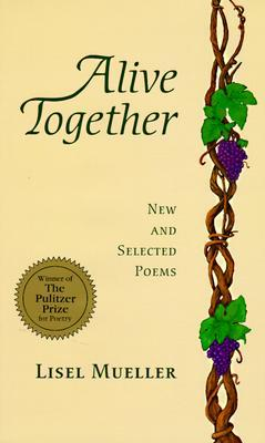 Alive Together: New and Selected Poems