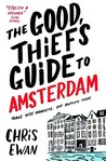 The Good Thief's Guide to Amsterdam by Chris Ewan