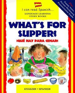 Que Hay Para Cenar?: What's for Supper? Descargue el formato pdf de libros electrónicos