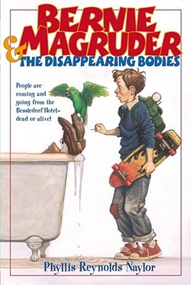 Bernie Magruder and the Disappearing Bodies (Bessledorf Mysteries, #7)