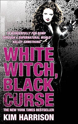 White Witch, Black Curse by Kim Harrison