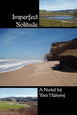 Imperfect Solitude
