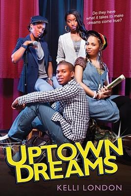 Uptown Dreams by Kelli London