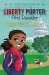New Girl in Town (Liberty Porter, First Daughter, #2)