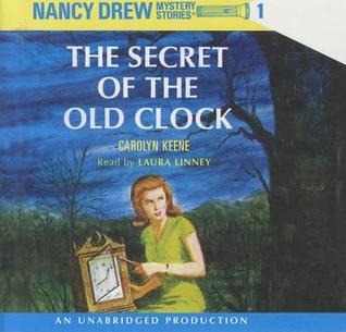 The Secret of the Old Clock (Nancy Drew, #1)
