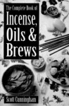 The Complete Book of Incense, Oils & Brews