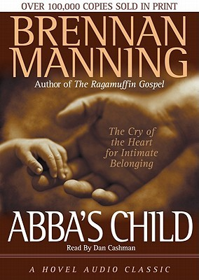 Abbas Child: The Cry of the Heart for Intimate Belonging (ePUB)