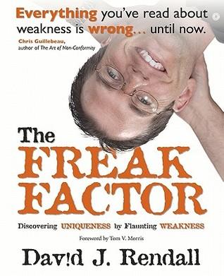 The Freak Factor by David J. Rendall