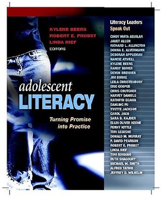 Adolescent Literacy by Kylene Beers
