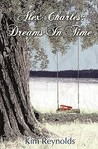 Dreams in Time (Alex Charles, #2)