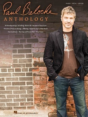 Paul Baloche Anthology