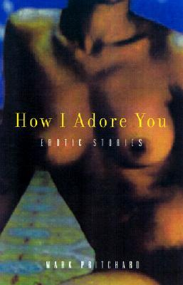 How I Adore You by Mark Pritchard