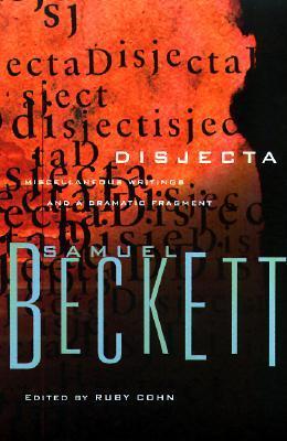 Disjecta by Samuel Beckett