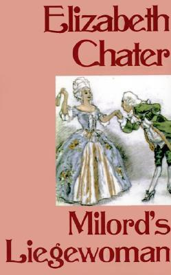 Milord's Leigewoman by Elizabeth Chater