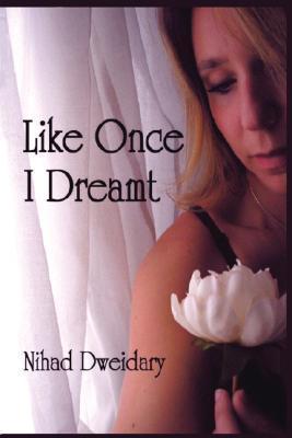 Like Once I Dreamt
