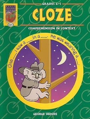 Cloze Grades 4-5: Comprehension in Context
