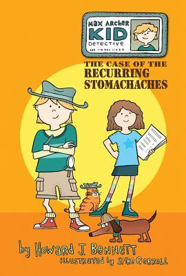 max-archer-kid-detective-the-case-of-the-recurring-stomachaches