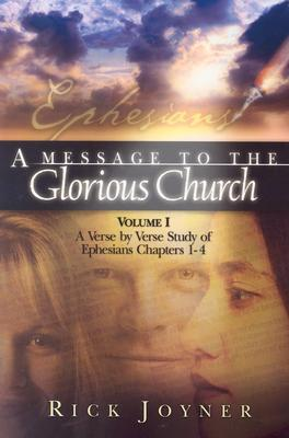 A Message to the Glorious Church by Rick Joyner