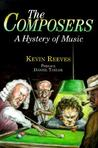 The Composers: A Hystery of Music