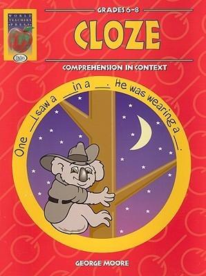 Cloze, Grades 6-8: Comprehension in Context