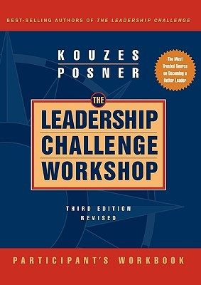 The Leadership Challenge Workshop, Participant's Workbook