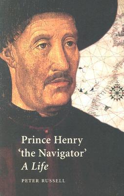 "Prince Henry ""the Navigator"": A Life"