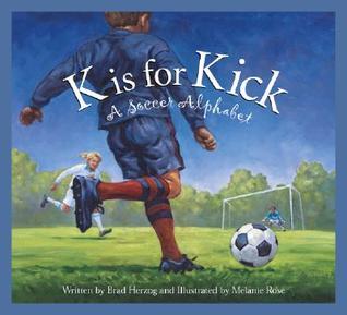 K is for Kick by Brad Herzog