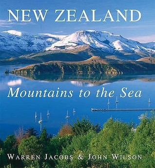 New Zealand: Mountains to the Sea