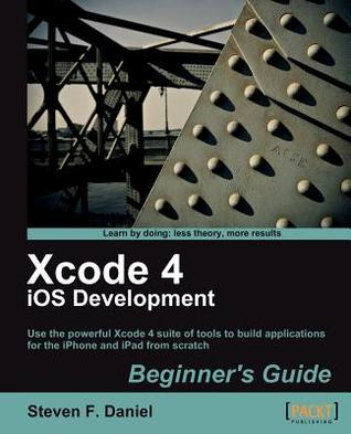Xcode 4 I Os Development Beginner's Guide