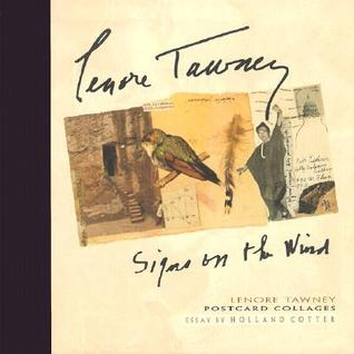 Lenore Tawney Signs of the Wind: Postcard Collages